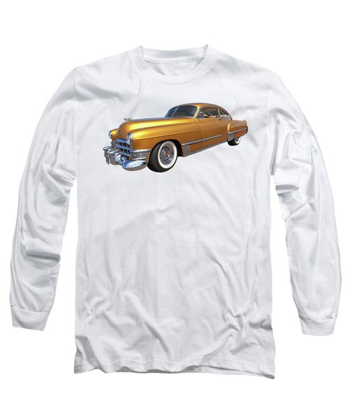 Cadillac Sedanette 1949 Long Sleeve T-Shirt