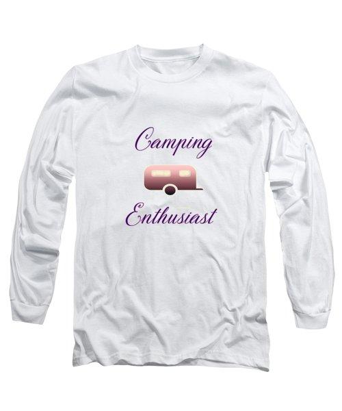 Camping Enthusiast Long Sleeve T-Shirt