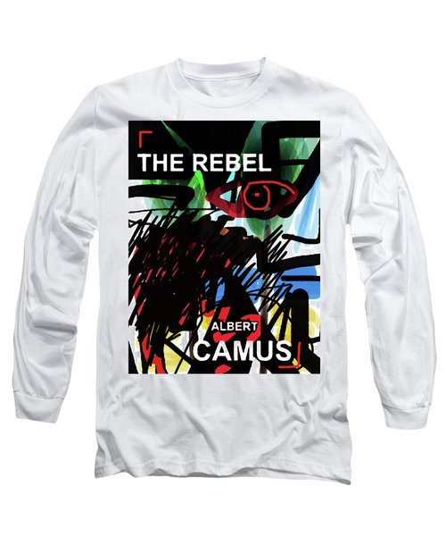 Camus The Rebel  Poster Long Sleeve T-Shirt