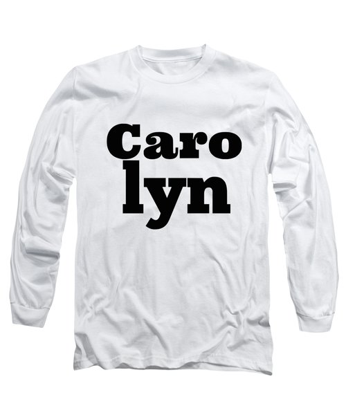 Carolyn Long Sleeve T-Shirt
