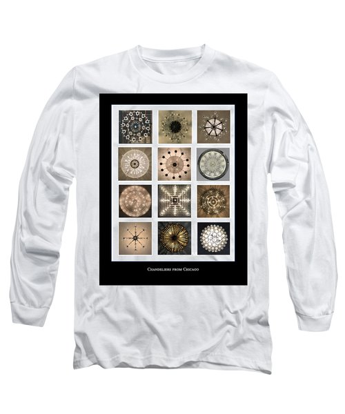 Chandeliers From Chicago Poster Long Sleeve T-Shirt