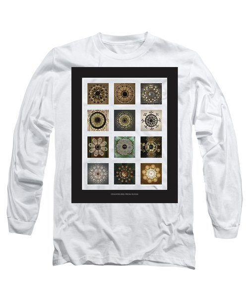 Collection Poster Chandeliers From Russia Long Sleeve T-Shirt