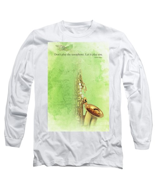 Charlie Parker Saxophone Green Vintage Poster And Quote, Gift For Musicians Long Sleeve T-Shirt