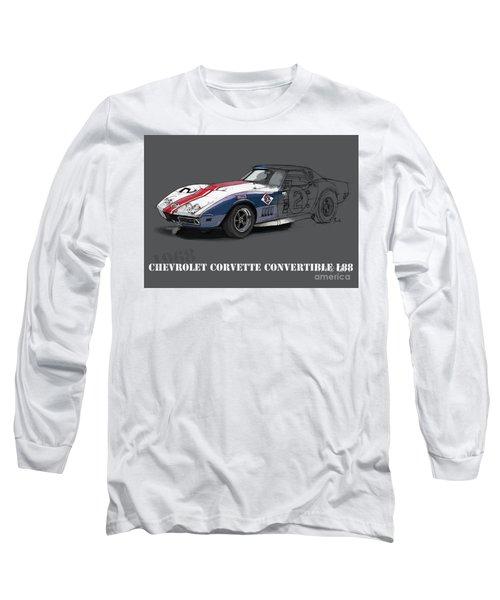 Chevrolet Corvette Convertible L88 1968,original Fast Race Car Long Sleeve T-Shirt