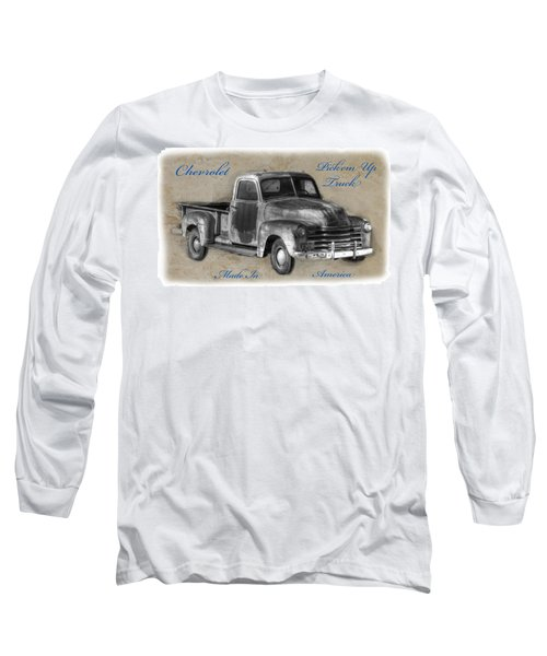 Chevy Pickup Truck T-shirt Long Sleeve T-Shirt