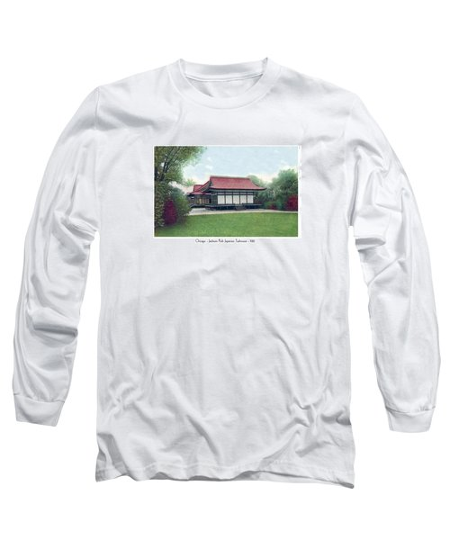 Chicago - Japanese Tea Houses - Jackson Park - 1912 Long Sleeve T-Shirt