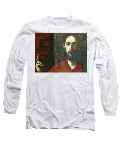 Christ You Know It Ain't Easy  Long Sleeve T-Shirt