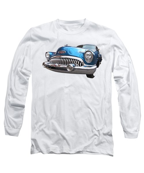 Chrome Heaven - Buick Riviera 1953 Long Sleeve T-Shirt