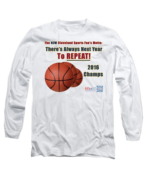 Cleveland Basketball 2016 Champs New Motto Long Sleeve T-Shirt