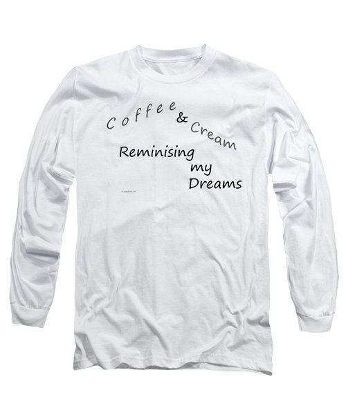 Coffee And Cream Mug Long Sleeve T-Shirt