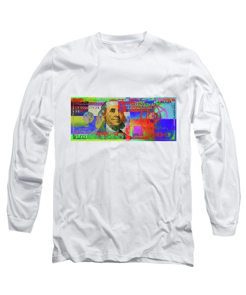 Colorized One Hundred U.s. Dollar Bill - Neo-expressionist $100 U S D Long Sleeve T-Shirt