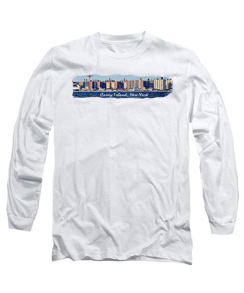 Coney Island Ny  Long Sleeve T-Shirt by Lilliana Mendez