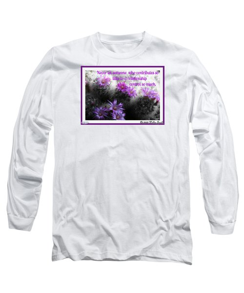 Contributes So Little Long Sleeve T-Shirt by Holley Jacobs