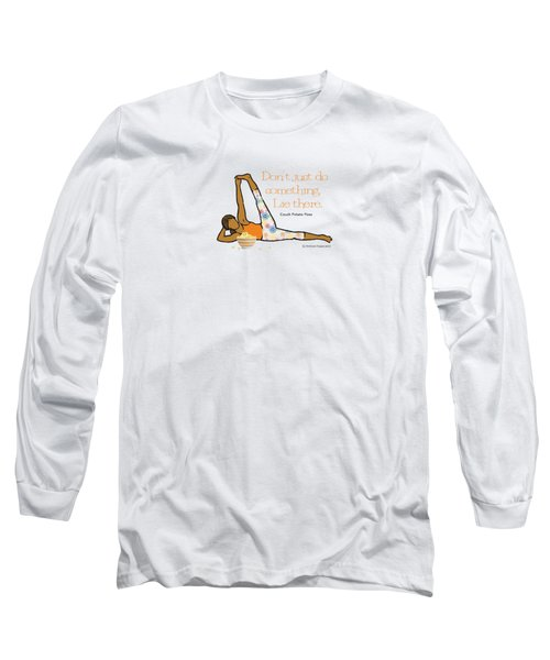 Couch Potato Pose 2 Long Sleeve T-Shirt