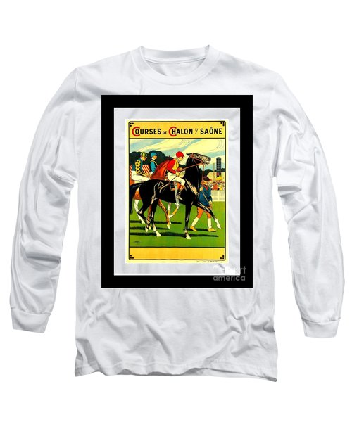 Courses De Chalon French Horse Racing 1911 II Leon Gambey Long Sleeve T-Shirt