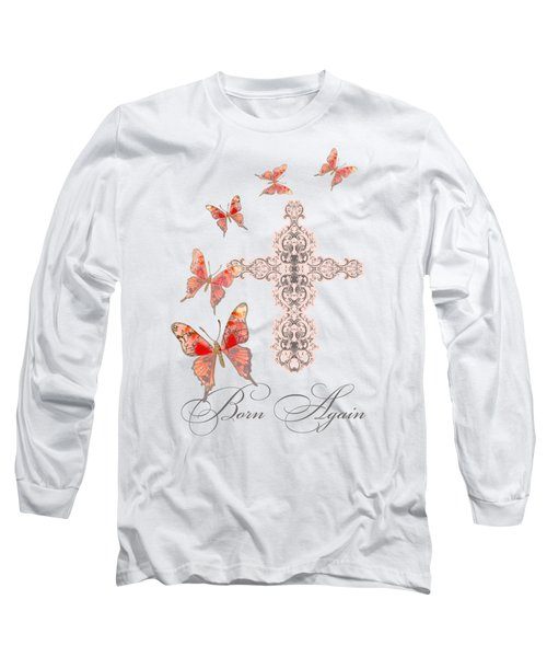 Cross Born Again Christian Inspirational Butterfly Butterflies Long Sleeve T-Shirt