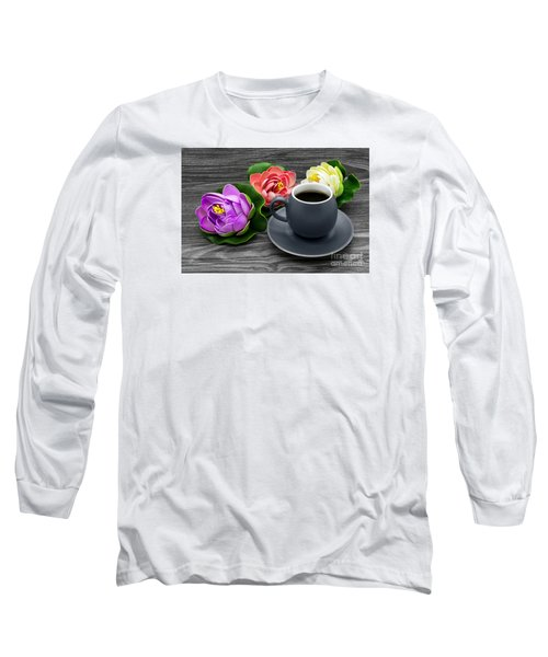 Cup Of Coffee And Artificial Colored Water Lilies Long Sleeve T-Shirt