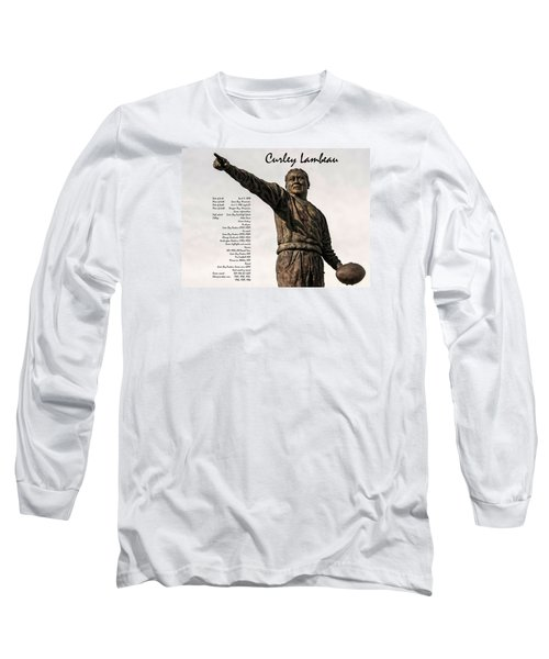 Long Sleeve T-Shirt featuring the photograph Curley Lambeau by Trey Foerster