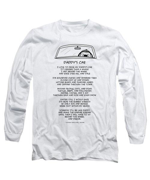 Daddys Car Long Sleeve T-Shirt