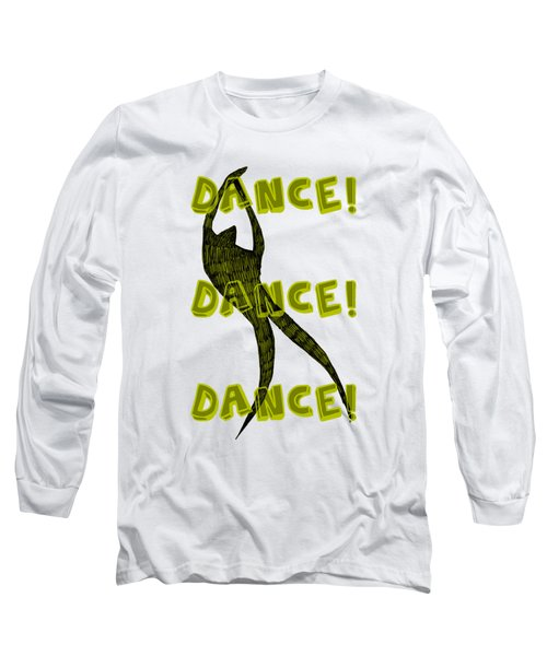 Long Sleeve T-Shirt featuring the drawing Dance Dance Dance by Michelle Calkins