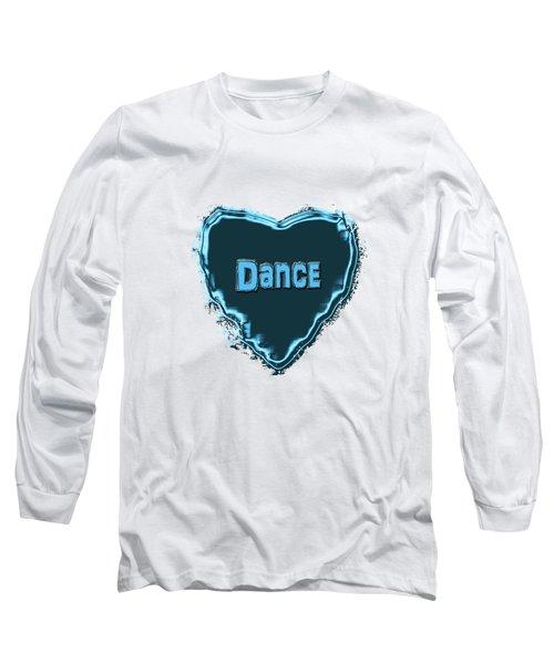 Long Sleeve T-Shirt featuring the digital art Dance by Linda Prewer