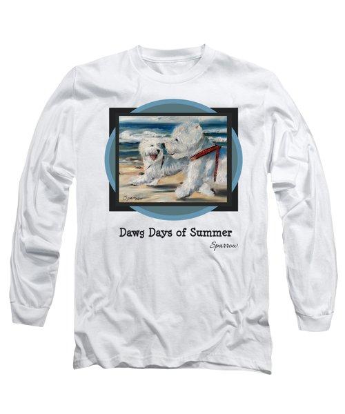 Dawg Days Of Summer Long Sleeve T-Shirt