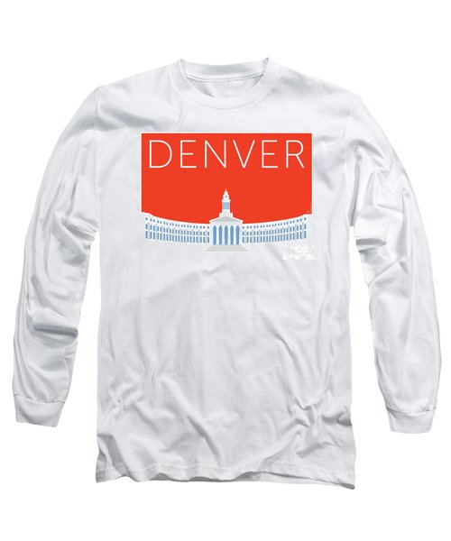 Denver City And County Bldg/orange Long Sleeve T-Shirt