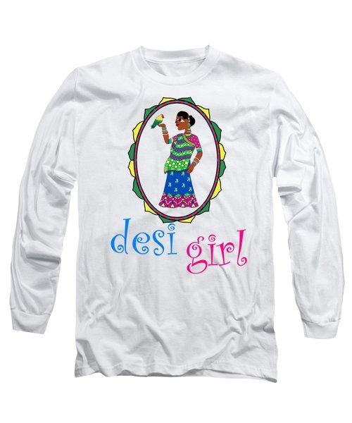Desi Girl Long Sleeve T-Shirt