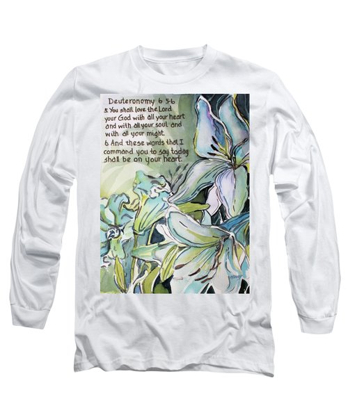 Long Sleeve T-Shirt featuring the painting Deuteronomy 6 5-6 by Mindy Newman