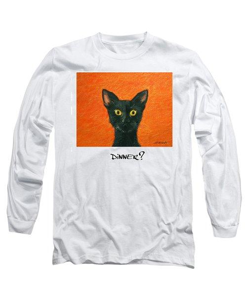 Dinner? 2 Long Sleeve T-Shirt