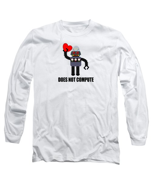 Does Not Compute Long Sleeve T-Shirt by Martin Capek