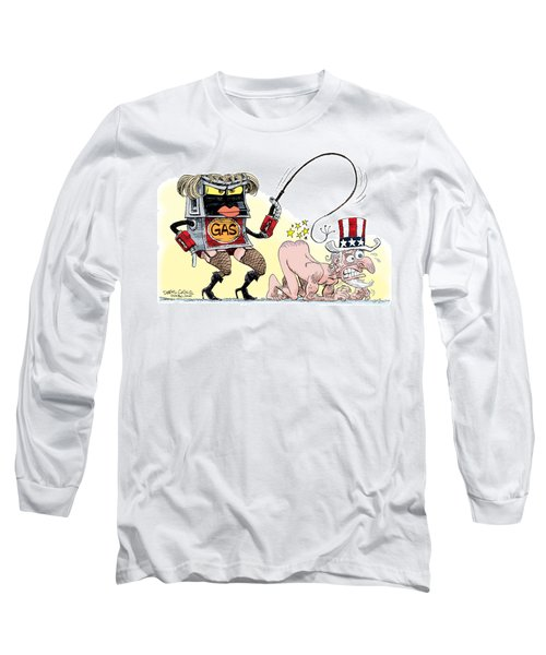 Dominating Gas Prices Long Sleeve T-Shirt