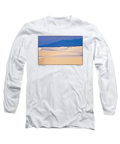 Dunes With Mountains Long Sleeve T-Shirt by R Thomas Berner
