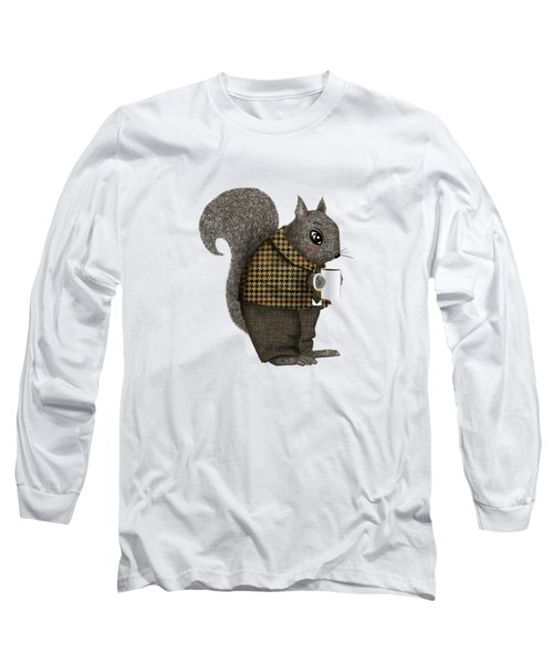 Early Morning For Mister Squirrel Long Sleeve T-Shirt by Little Bunny Sunshine