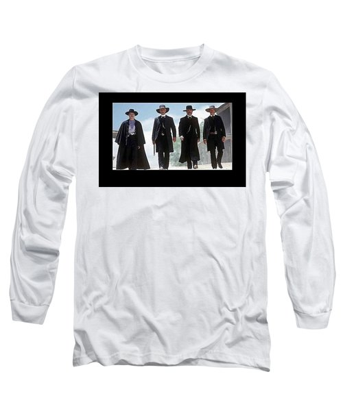 Earp Brothers And Doc Holliday Approaching O.k. Corral Tombstone Movie Mescal Az 1993-2015 Long Sleeve T-Shirt
