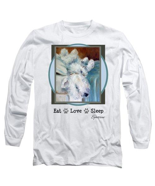 Eat Love Sleep Long Sleeve T-Shirt