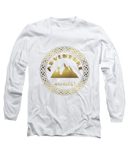 Elegant Gold Foil Adventure Awaits Typography Celtic Knot Long Sleeve T-Shirt
