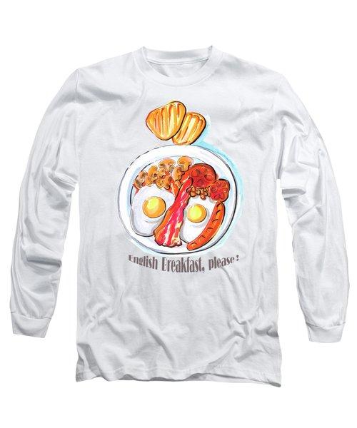 English Breakfast Long Sleeve T-Shirt