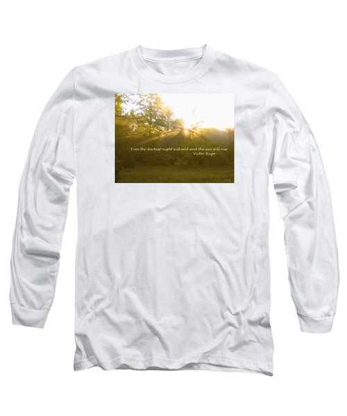 Even The Darkest Night Will End Long Sleeve T-Shirt by Deborah Dendler