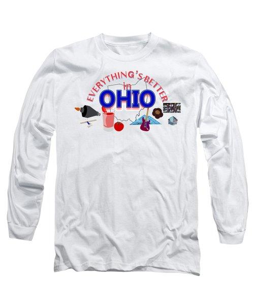 Everything's Better In Ohio Long Sleeve T-Shirt by Pharris Art