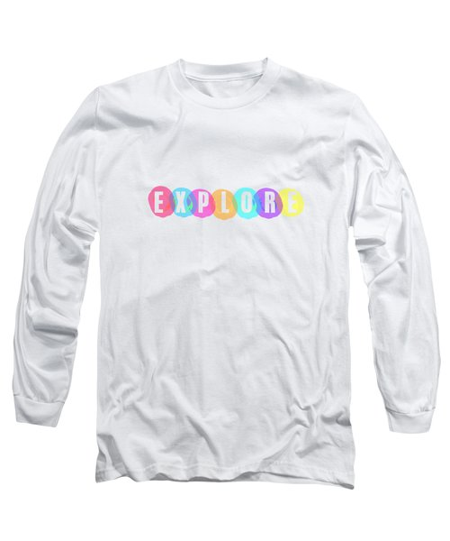 Explore In Color Long Sleeve T-Shirt