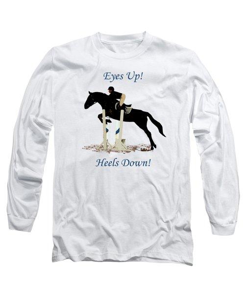 Eyes Up, Heels Down Horse Long Sleeve T-Shirt by Patricia Barmatz