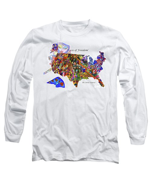 Faces Of Freedom Long Sleeve T-Shirt