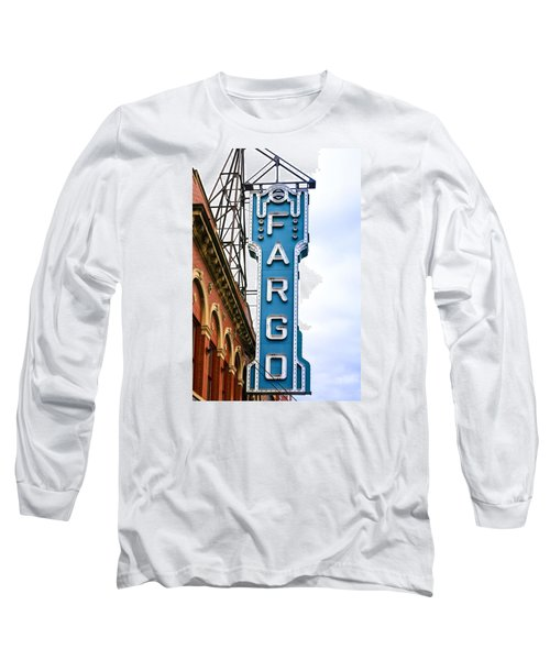 Fargo Blue Theater Sign Long Sleeve T-Shirt by Chris Smith