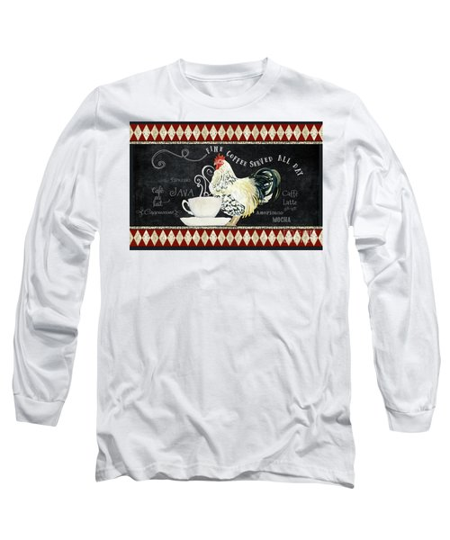 Farm Fresh Rooster 5 - Coffee Served Chalkboard Cappuccino Cafe Latte  Long Sleeve T-Shirt