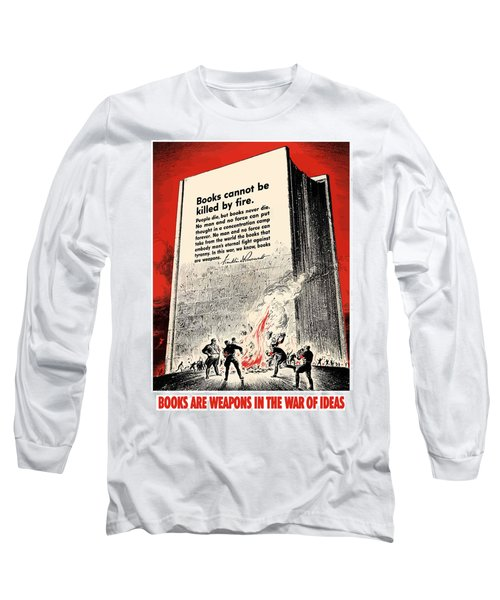 Fdr Quote On Book Burning  Long Sleeve T-Shirt