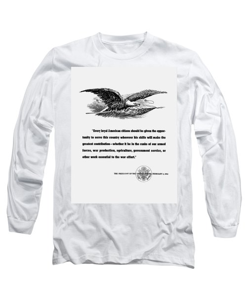 Fdr War Quote Long Sleeve T-Shirt