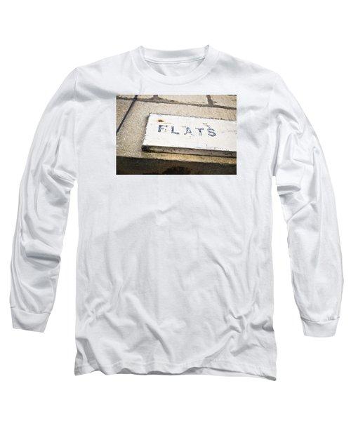 Flats Sign Long Sleeve T-Shirt