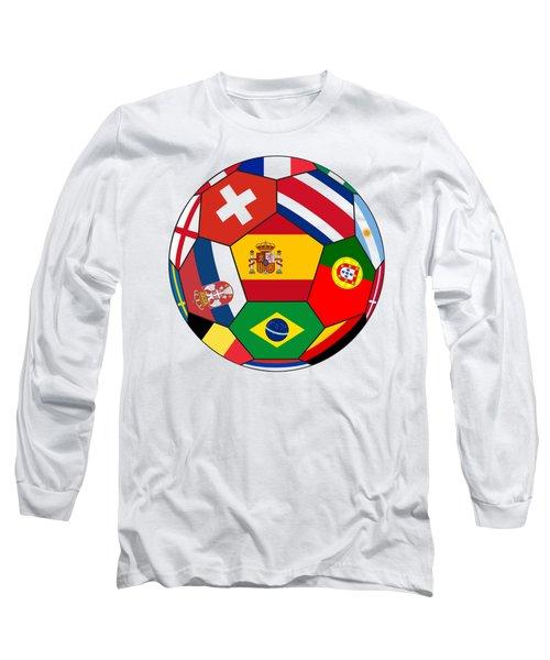 Football Ball With Various Flags Long Sleeve T-Shirt