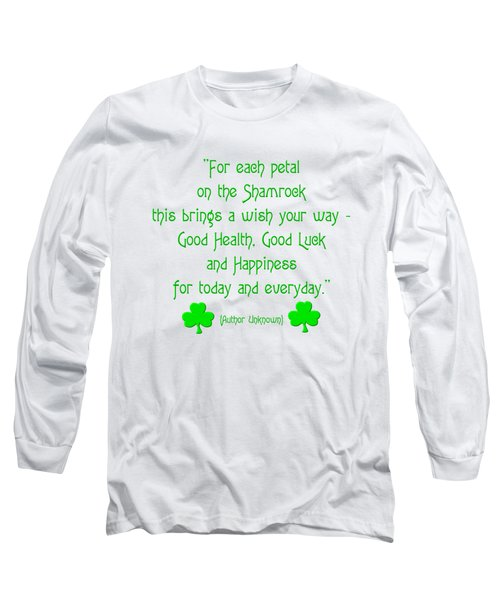 For Each Petal On The Shamrock Long Sleeve T-Shirt by Rose Santuci-Sofranko